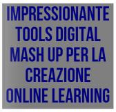 Impressionante Tools Digital Mash Up per la creazione di Learning Digital Content   Glossi da Kelly Walsh   Glossi.com