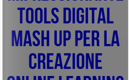 Strumenti digitali Mash Up Tools per la creazione di  Learning digital Content