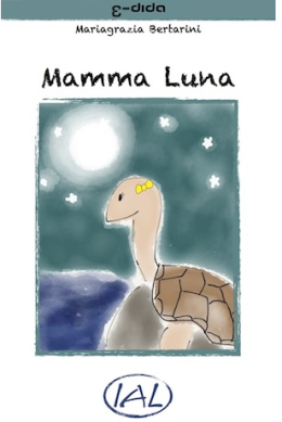 Leggere digitale: Mamma Luna, un E-book con testo e audio sincronizzato